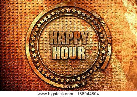 happy hour, 3D rendering, grunge metal stamp