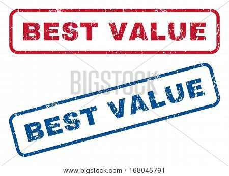 Best Value text rubber seal stamp watermarks. Vector style is blue and red ink tag inside rounded rectangular banner. Grunge design and unclean texture. Blue and red stickers.