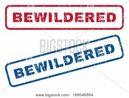 Bewildered text rubber seal stamp watermarks. Vector style is blue and red ink tag inside rounded rectangular shape. Grunge design and unclean texture. Blue and red stickers.