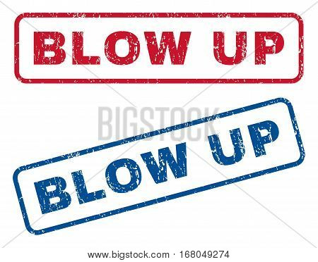 Blow Up text rubber seal stamp watermarks. Vector style is blue and red ink tag inside rounded rectangular shape. Grunge design and dirty texture. Blue and red stickers.