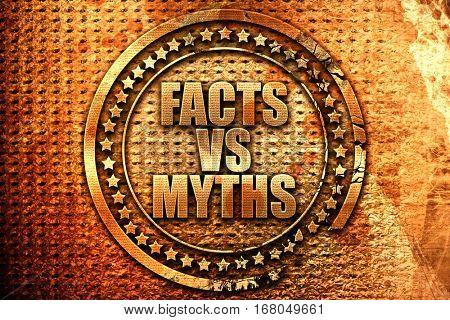 facts vs myths, 3D rendering, grunge metal stamp