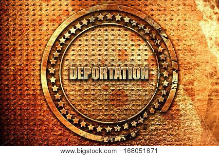 deportation, 3D rendering, grunge metal stamp