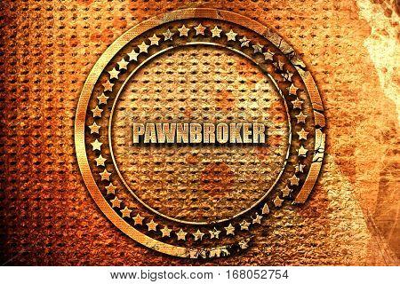 pawnbroker, 3D rendering, grunge metal stamp