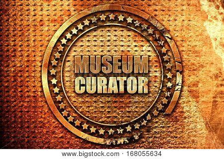 museum curator, 3D rendering, grunge metal stamp