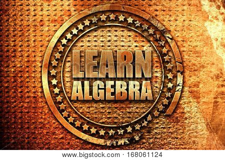 learn algebra, 3D rendering, grunge metal stamp