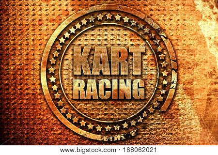 kart racing, 3D rendering, grunge metal stamp
