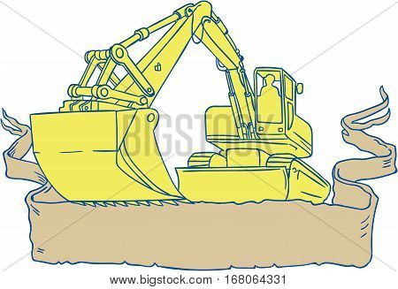 Drawing sketch style illustration of a mechanical digger excavator earthmover set on isolated white background viewed from front with ribbon scroll.