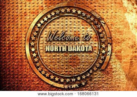 Welcome to north dakota, 3D rendering, grunge metal stamp