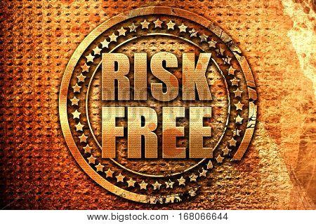 risk free, 3D rendering, grunge metal stamp