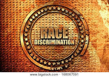 race discrimination, 3D rendering, grunge metal stamp