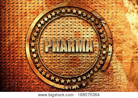 Pharma, 3D rendering, grunge metal stamp