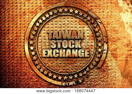 taiwan stock exchange, 3D rendering, grunge metal stamp