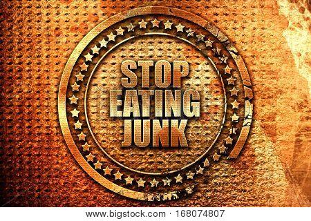 stop eating junk, 3D rendering, grunge metal stamp