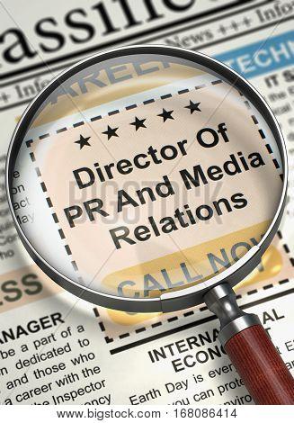 Director Of PR And Media Relations. Newspaper with the Small Ads of Job Search. Newspaper with Small Advertising Director Of PR And Media Relations. Job Seeking Concept. Blurred Image. 3D Render.