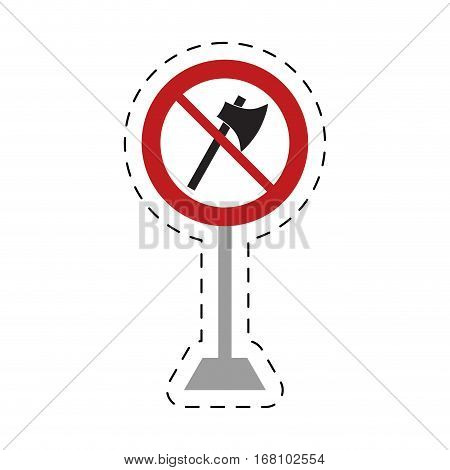 traffic prohibited axe wooden tool weapon pole vector illustration eps 10