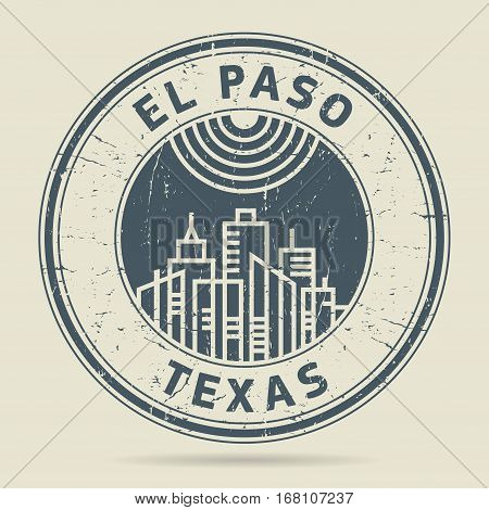 Grunge rubber stamp or label with text El Paso Texas written inside vector illustration