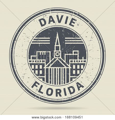 Grunge rubber stamp or label with text Davie Florida written inside vector illustration
