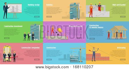 Collection of banner with different stages of building. Building design, building, wall construction, construction of wooden houses and investment, completion, pouring concrete, bricklaying. Vector