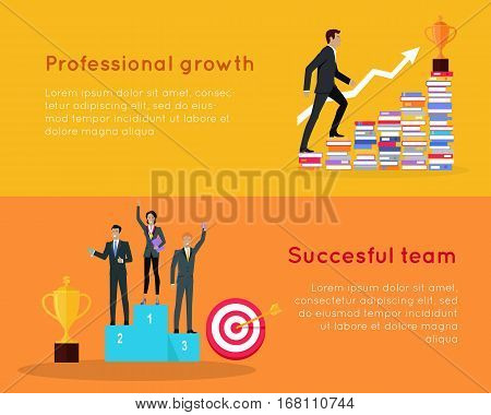 Professional growth and successful team banners. Lifelong learning. Successful team achieves best results working together. Business education in corporate office work. Vector illustration