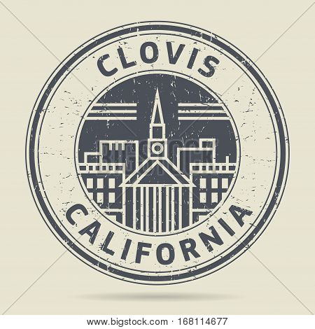 Grunge rubber stamp or label with text Clovis California written inside vector illustration