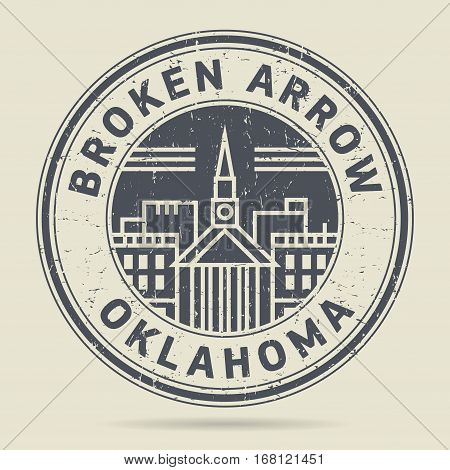 Grunge rubber stamp or label with text Broken Arrow Oklahoma written inside vector illustration