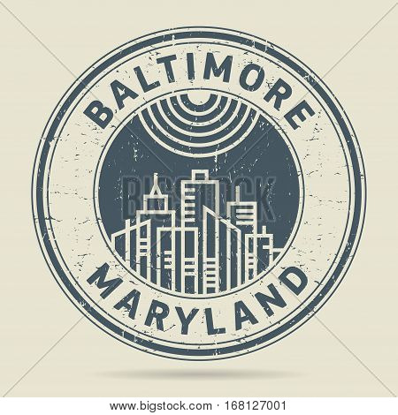 Grunge rubber stamp or label with text Baltimore Maryland written inside vector illustration