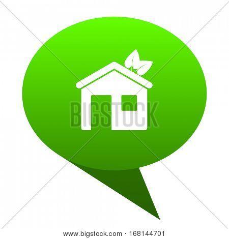 house green bubble web icon