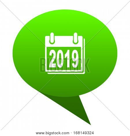 new year 2019 green bubble web icon