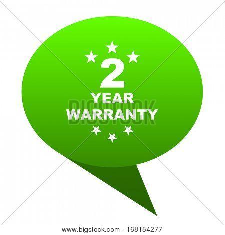 warranty guarantee 2 year green bubble web icon