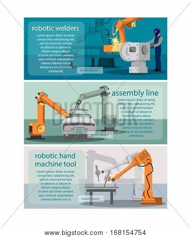 Horizontal banners set with robot welder assembly line and robotic hand machine tool. Symbols flat vector illustration