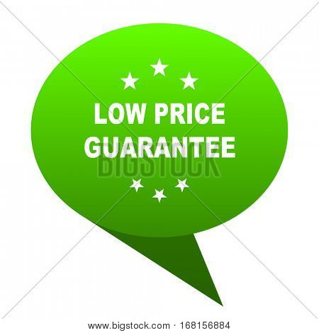 low price guarantee green bubble web icon