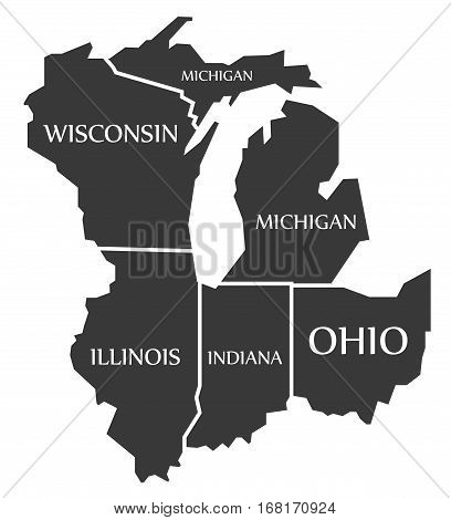 Michigan - Wisconsin - Illinois - Indiana - Ohio Map Labelled Black