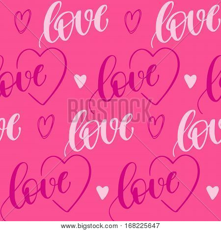 Romantic seamless pattern with handwritten lettering love and hearts for your design on pink background.