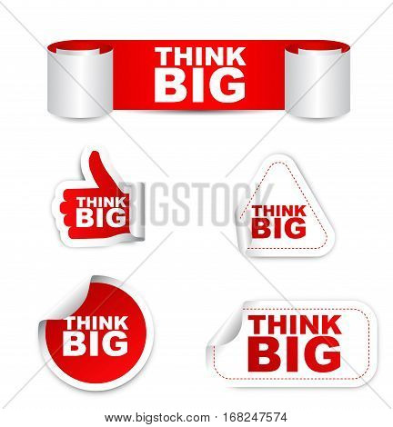 think big sticker think big red sticker think big red vector sticker think big set stickers think big think big eps10 design think big sign think big banner think big