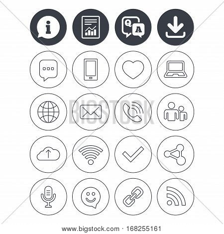 Information, download and report signs. Communication icons. Smartphone, laptop and speech bubble symbols. Wi-fi and Rss. Online love dating, mail and globe thin outline signs. Vector