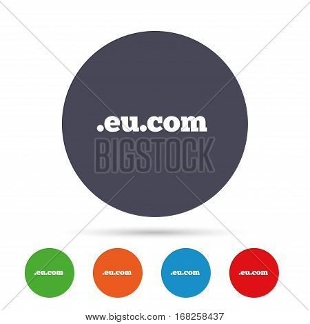 Domain EU.COM sign icon. Internet subdomain symbol. Round colourful buttons with flat icons. Vector