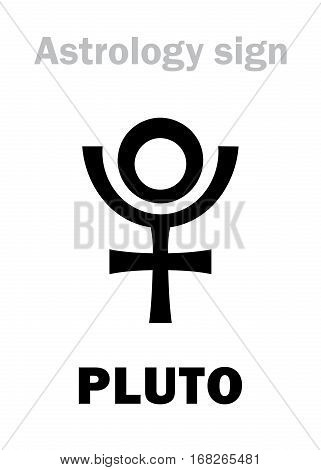 Astrology Alphabet: PLUTO (Hades) Transneptunian higher global planet (planetoid). Hieroglyphics character sign (single symbol).