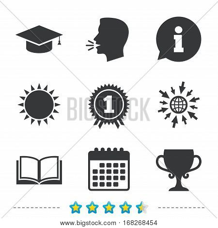 Graduation icons. Graduation student cap sign. Education book symbol. First place award. Winners cup. Information, go to web and calendar icons. Sun and loud speak symbol. Vector
