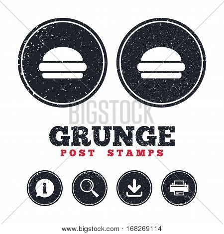 Grunge post stamps. Hamburger sign icon. Fast food symbol. Junk food. Information, download and printer signs. Aged texture web buttons. Vector