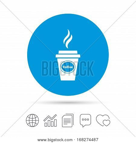 Coffee glass sign icon. Hot coffee button. Hot drink with steam. Takeaway. Copy files, chat speech bubble and chart web icons. Vector