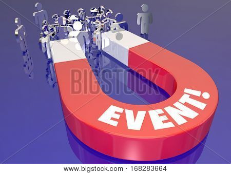 Event Attract Attendance Increase Registration Magnet 3d Illustration