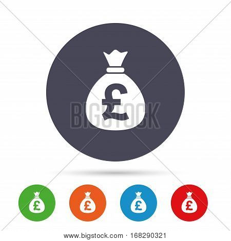 Money bag sign icon. Pound GBP currency symbol. Round colourful buttons with flat icons. Vector