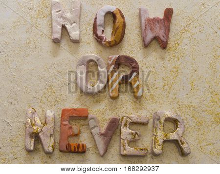 Now or Never concept