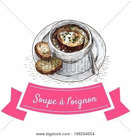 Soupe a l'Oignon colorful illustration. Vector illustration of French cuisine.