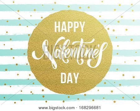Gold Valentine Day calligraphy text with vector greeting card on white and blue watercolor stripes background with golden foil glitter dots.