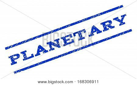 Planetary watermark stamp. Text tag between parallel lines with grunge design style. Rotated rubber seal stamp with dirty texture. Vector blue ink imprint on a white background.