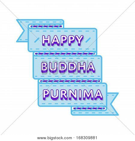 Happy Buddha Purnima emblem isolated vector illustration on white background. 10 may world buddhistic holiday event label, greeting card decoration graphic element
