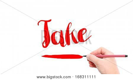 The verb take written on a white background