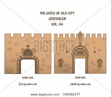 The gates of the Old City of Jerusalem Dung Gate and Zion Gate. Vector illustration