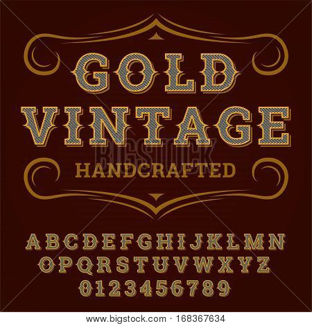 Gold Vintage Font. Old style - vintage script font. Vector typeface for labels and any type designs. Typeface.